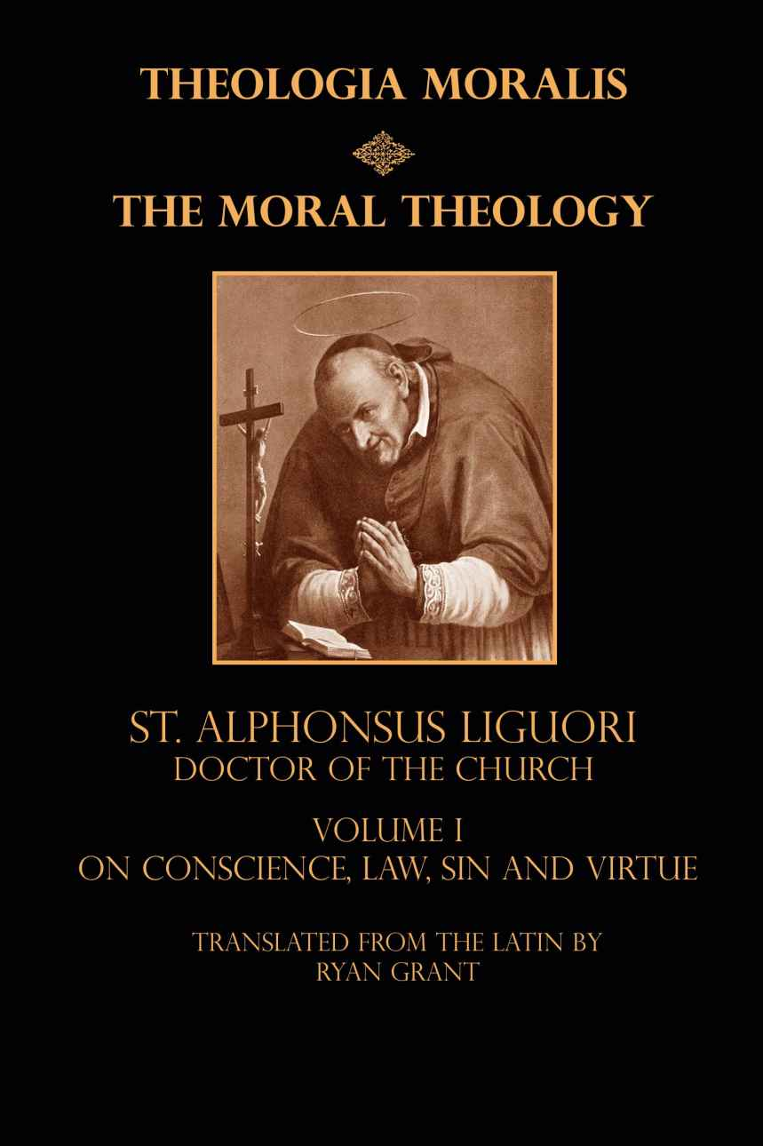 Moral Theology, Vol. 1 - Hardcover