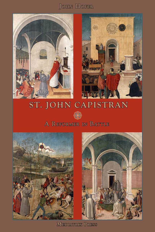 St. John Capistran: A Reformer in Battle