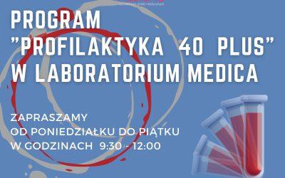 """Laboratorium MEDICA zaprasza do skorzystania z pakietu badań profilaktycznych w ramach programu """"Profilaktyka 40 PLUS"""""""