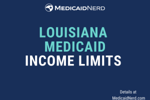 """What are the income limits for Medicaid in Louisiana"""