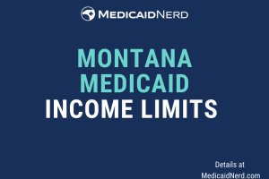 """What are the income limits for Medicaid in Montana"""