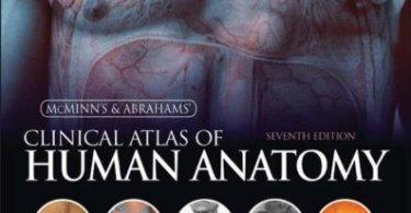 McMinn and Abrahams' Clinical Atlas of Human Anatomy: 7th Edition