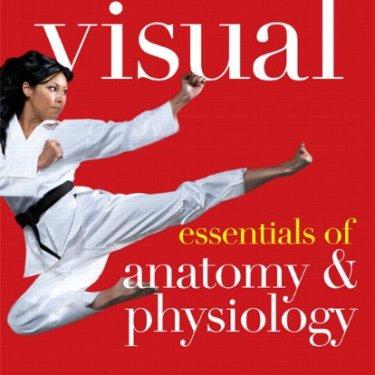 Visual Essentials of Anatomy & Physiology