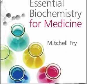 Essential Biochemistry for Medicine PDF