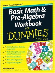 Basic Math and Pre-Algebra Workbook For Dummies 2nd Edition PDF