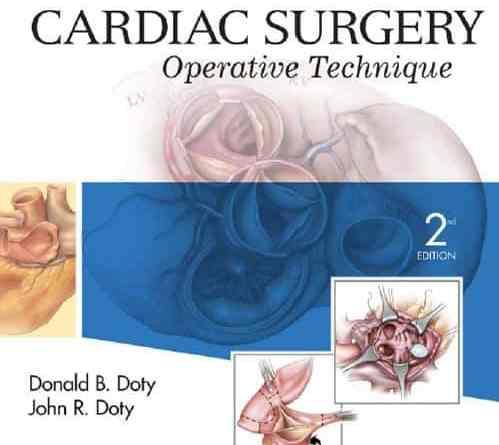 Cardiac Surgery Operative Technique 2nd Edition