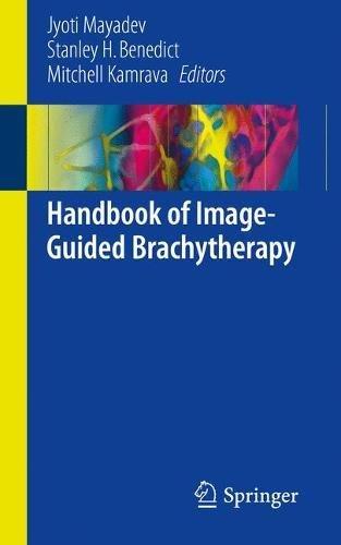 Handbook of Image-Guided Brachytherapy PDF