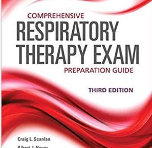 Comprehensive Respiratory Therapy Exam Preparation Guide 3rd Edition PDF