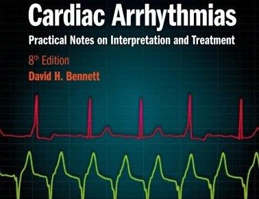 Bennett's Cardiac Arrhythmias 8th Edition PDF