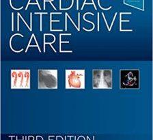 Cardiac Intensive Care 3rd Edition pdf
