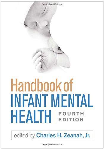 Handbook Of Infant Mental Health 4th Edition PDF Free Download
