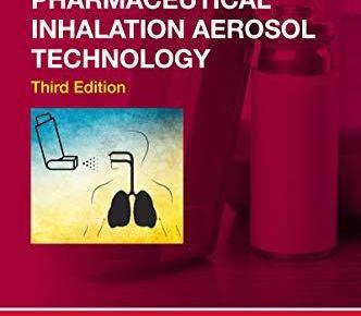 Pharmaceutical Inhalation Aerosol Technology 3rd Edition PDF Free Download