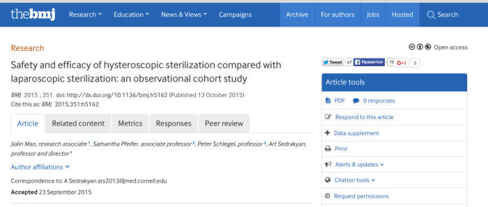 Mao, Jialin; Pfeifer, Samantha; Schlegel, Peter; Sedrakyan, Art (2015) Safety and efficacy of hysteroscopic sterilization compared with laparoscopic sterilization: an observational cohort study // BMJ - vol. 351 - p. h5162