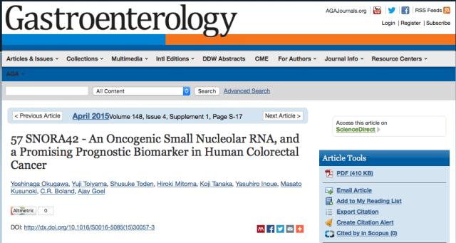 Okugawa, Yoshinaga; Toiyama, Yuji; Toden, Shusuke; Mitoma, Hiroki; Tanaka, Koji et al. (2015) 57 SNORA42 - An Oncogenic Small Nucleolar RNA, and a Promising Prognostic Biomarker in Human Colorectal Cancer // Gastroenterology - vol. 148 (4) - p. S-17