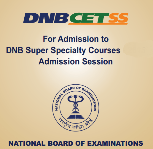 DNB-CETSS & FET Scrapped; Admissions Will Be Based on NEET-SS Merit List
