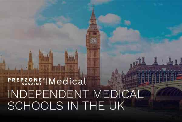 Independent Medical Schools In The UK | Prep Zone Academy