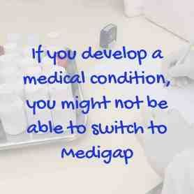 Switch to Medigap