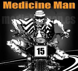 Medicine Man 15 aniversario