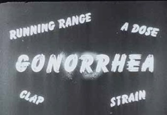 The word 'Gonorrhea' surrounded with colloquial synonyms: 'Clap', 'A dose', 'Strain', 'Running Range'.