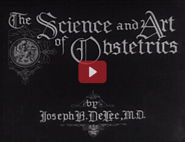 Title screen for The Science and Art of Obstetrics by Joseph B. DeLee, M.D. in gothic lettering.