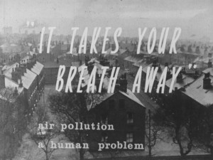 """Title screen of """"it takes your breath away"""" air pollution a human problem"""