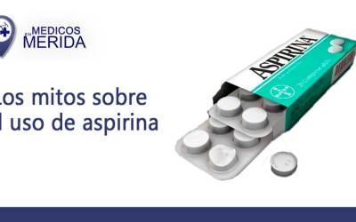 Los mitos sobre el uso de la aspirina a lo largo de los años