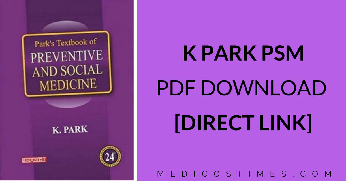 K park textbook of preventive and social medicine pdf download k park textbook of preventive and social medicine pdf download direct link medicos times fandeluxe Images