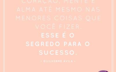 ✨O segredo para o sucesso é se entregar de corpo e alma em tudo que fazemos ✨