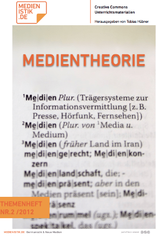 Themenheft: Medientheorie
