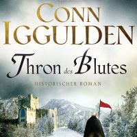 Review: Thron des Blutes | Conn Iggulden (Buch)
