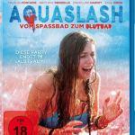 Aquaslash - Vom Spassbad zum Blutbad