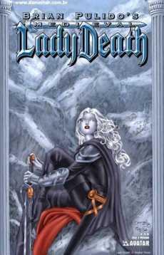 Medieval Lady Death, by Brian Pulido (2005)