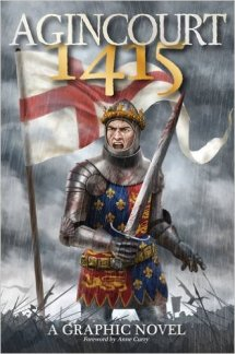 Agincourt 1415, written by Will Gill, with a foreword by Anne Curry (2015)