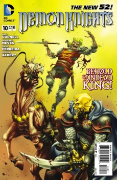 Demon Knights series, by Paul Cornell, Diogenes Neves, Julio Ferreira, and Oclair Albert (2012)