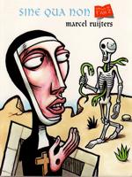Marcel Ruijters, Sine Qua Non