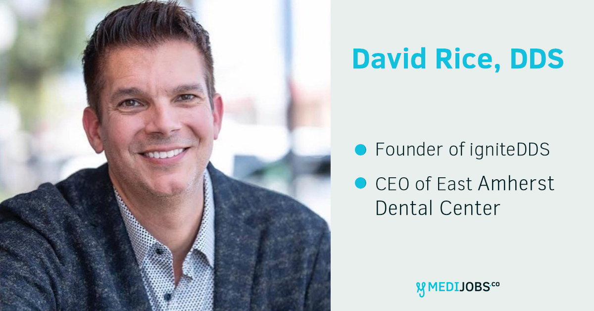INTERVIEW | How to succeed as a Dental Entrepreneur with David Rice, DDS