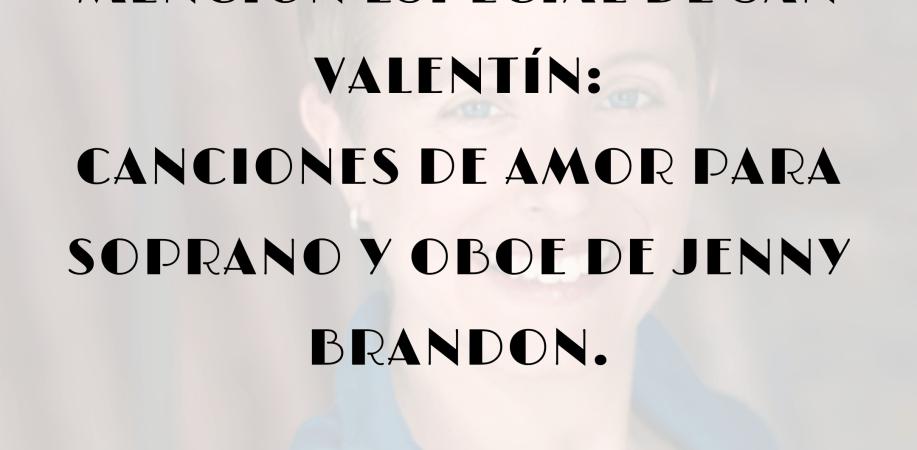 Mención especial de San Valentín: Canciones de amor para soprano y oboe de Jenny Brandon.