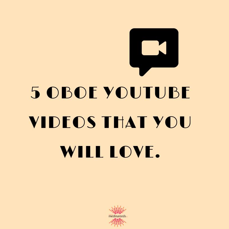 5 oboe youtube videos love