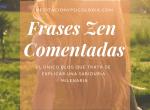 Frases zen (comentadas)