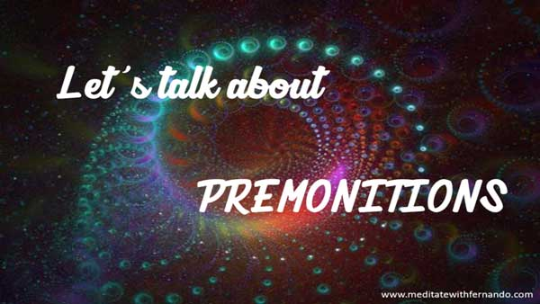Have you experienced premonitions before?