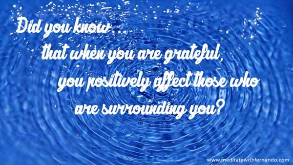 Gratitude replicates abundance.