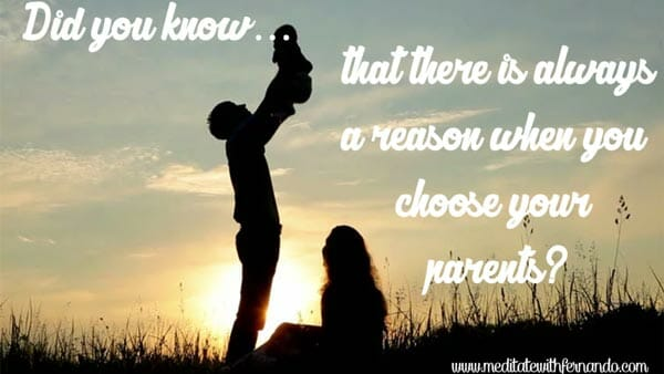 We indeed choose our parents.