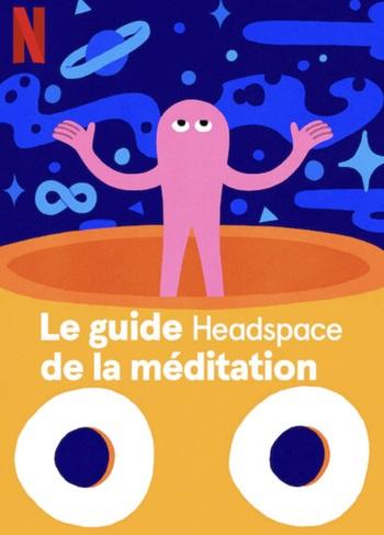 Le guide Headspace de la méditation