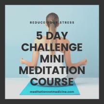 5 Day Challenge Mini Meditation Course (1)