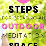 5 steps for creating an outdoor meditation space