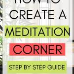 how to create a meditation corner step by step guide