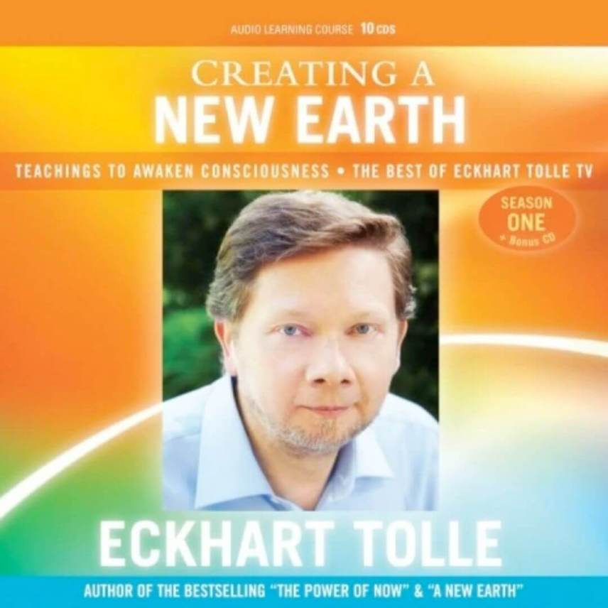Creating a New Earth teachings to awaken consciousness the best of Eckhart Tolle TV