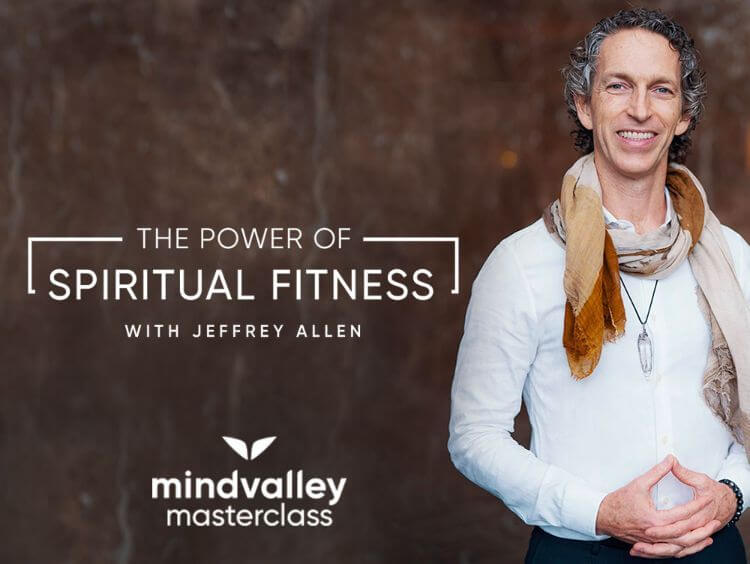 the power of spiritual fitness with jeffrey allen