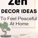 how to use zen decor ideas to feel peaceful at home