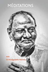 méditations avec Sri Nisargadatta Maharaj
